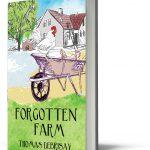 Forgotten Farm - Thomas Debrisay