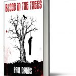 Blood In The Trees - Paul Davids