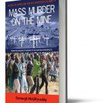 Mass Murder on Mine - Donough McGillycuddy